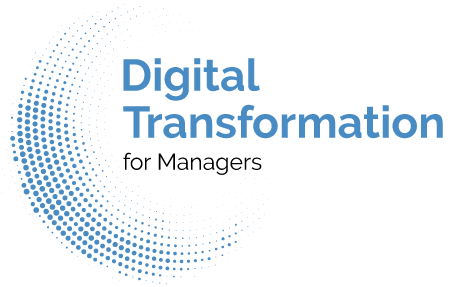 Digital Transformation for Managers